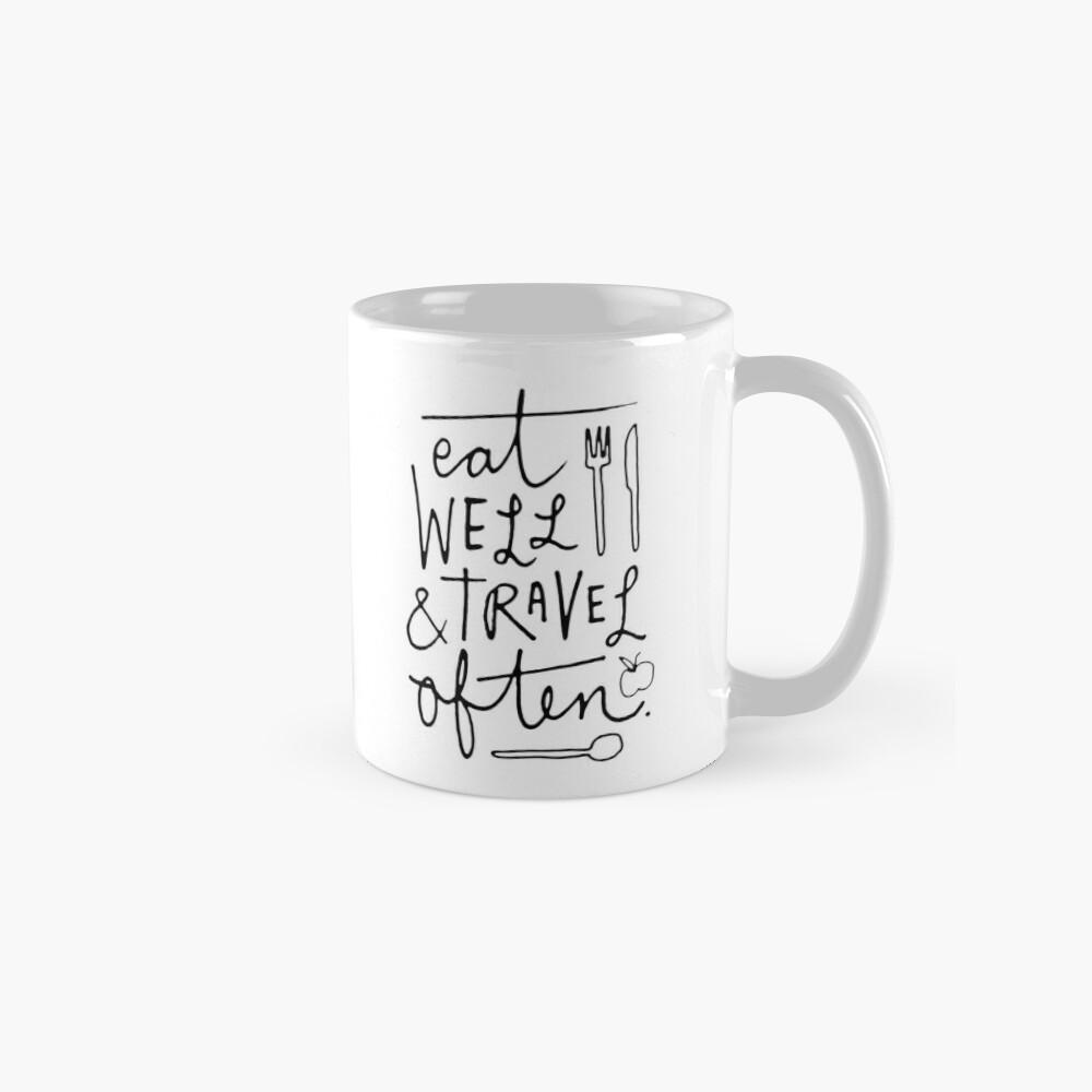 Eat Well & Travel Often Mug