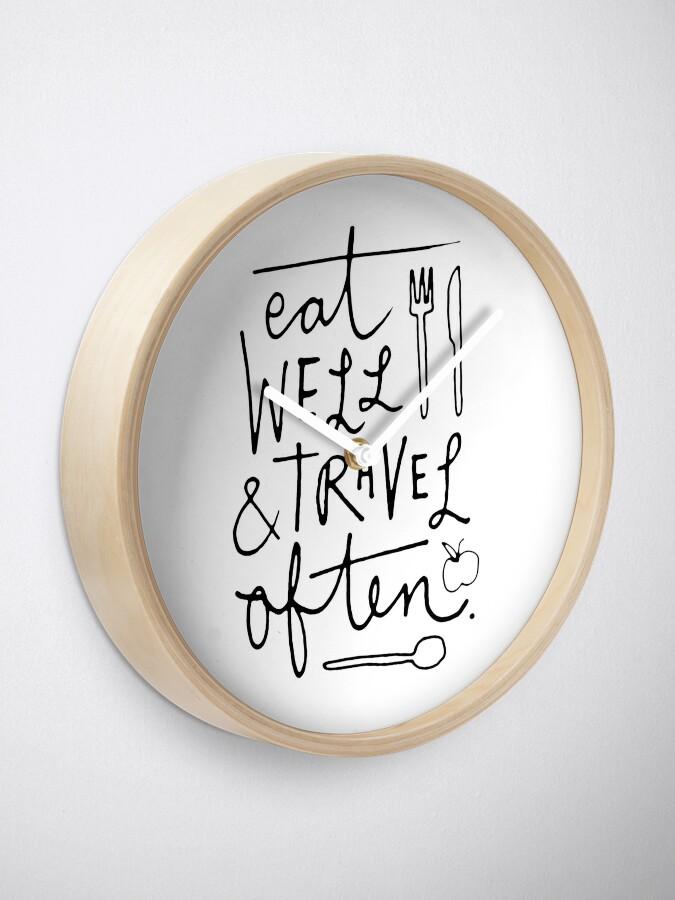 Alternate view of Eat Well & Travel Often Clock