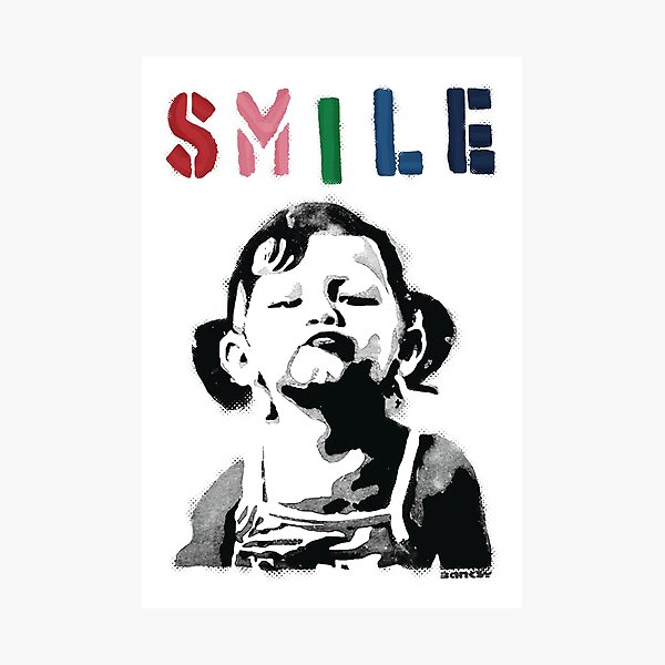 Banksy graffiti Quote SMILE with girl not smiling Girl Power resistance HD HIGH QUALITY ONLINE STORE Photographic Print