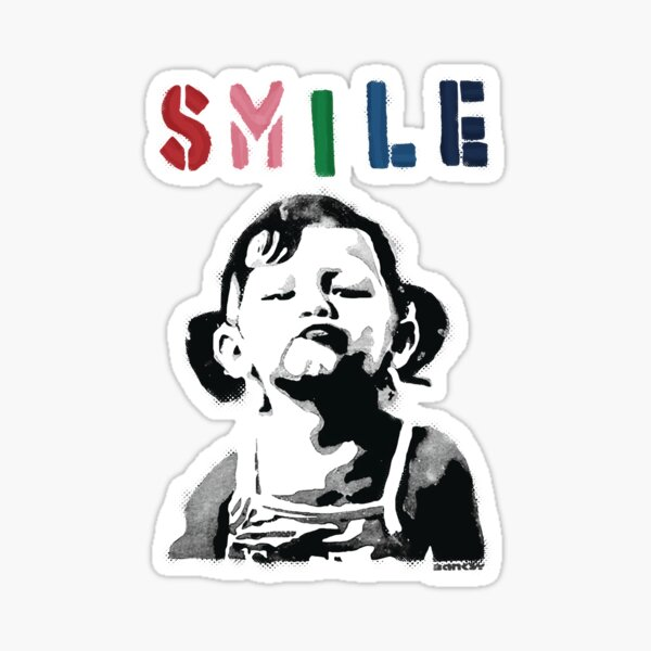 Banksy graffiti Quote SMILE with girl not smiling Girl Power resistance HD HIGH QUALITY ONLINE STORE Sticker