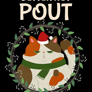 Fat Cat Christmas - Better Not Pout Holiday Wreath by TrndSttr