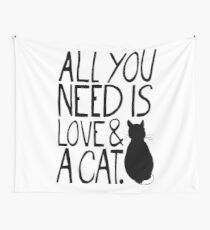 All You Need Is Love and A Cat Wall Tapestry