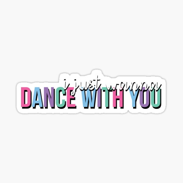 Dance With You Sticker