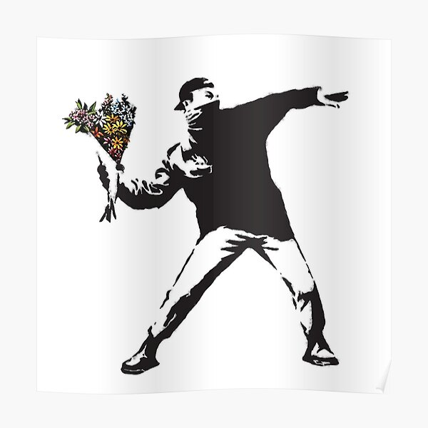 Banksy graffiti Protest anarchist throwing flowers Thrower Make Art not war on white background HD HIGH QUALITY ONLINE STORE Poster