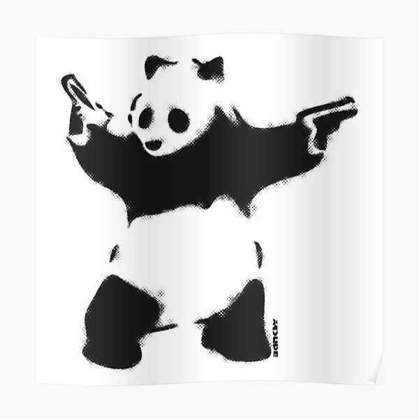 Banksy Panda with guns black and white Graffiti Street art with Banksy signature tag on white background HD HIGH QUALITY ONLINE STORE Poster