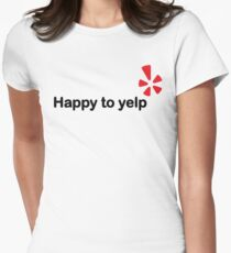 Happy To Yelp Women's Fitted T-Shirt
