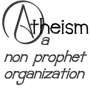 Atheism A Non Prophet Organization  by taiche