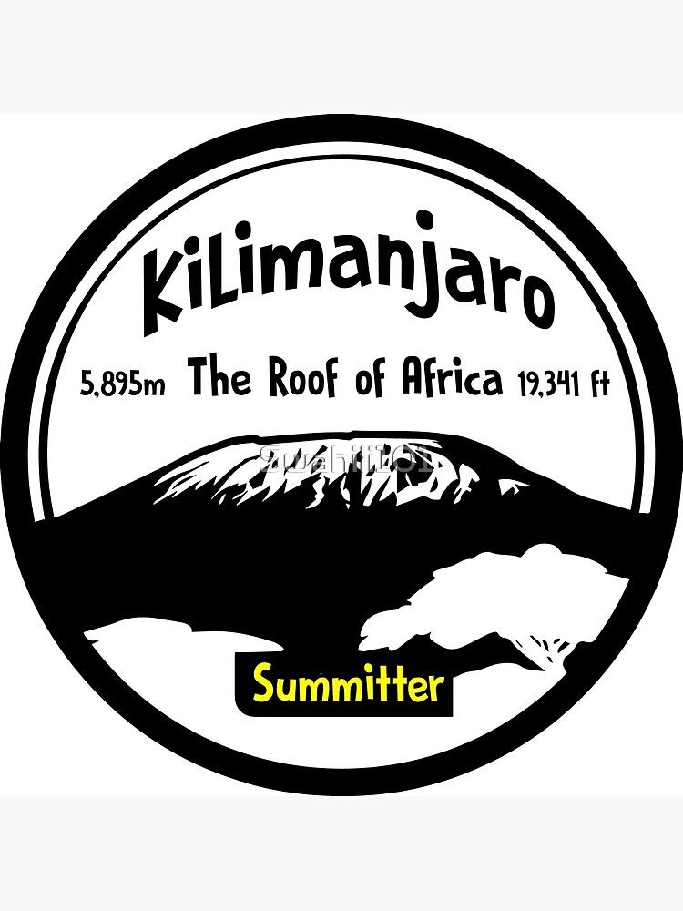 Kilimanjaro Summitter - The Roof of Africa by Swahili101