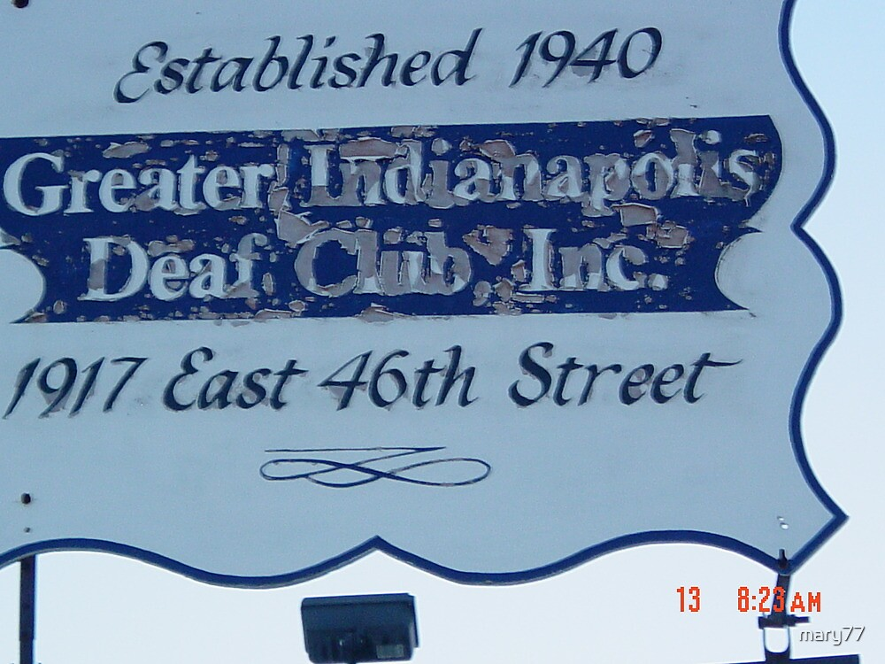Iron/wood Sign of Deaf Club in Indianapolis by mary77