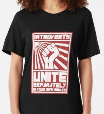 Introverts Unite Separately in your own homes T-shirts Slim Fit T-Shirt