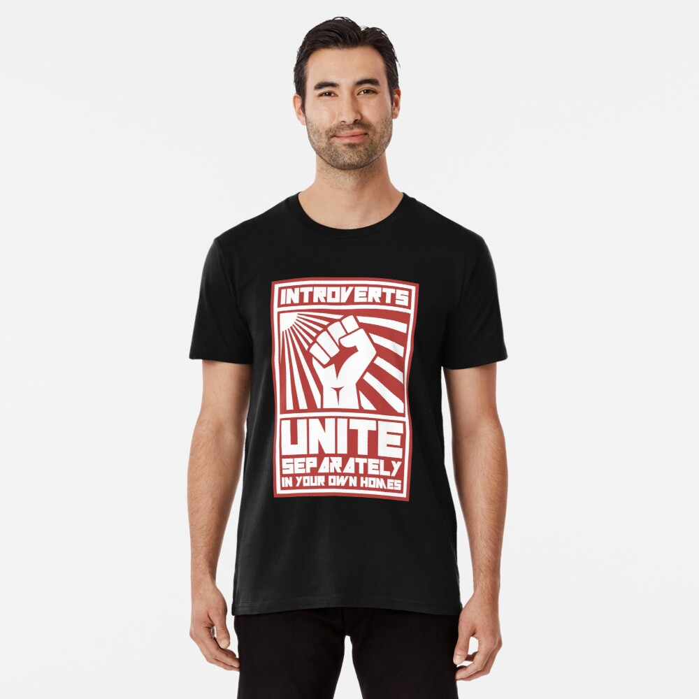 """""""Introverts Unite Separately in your own homes T-shirts"""" T ..."""