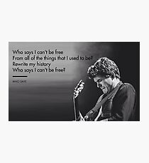 John Mayer, Quotes, Gifts, Presents, Why says lyrics, Music, Occupations, Colors, Culture, Pop Culture Photographic Print