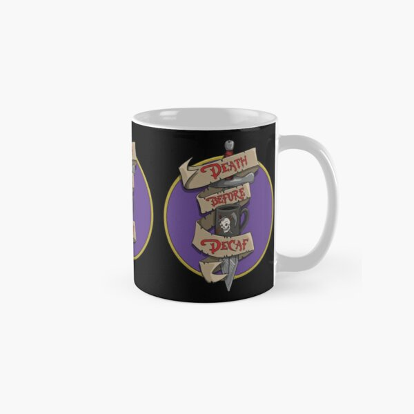 Death Before Decaf Classic Mug