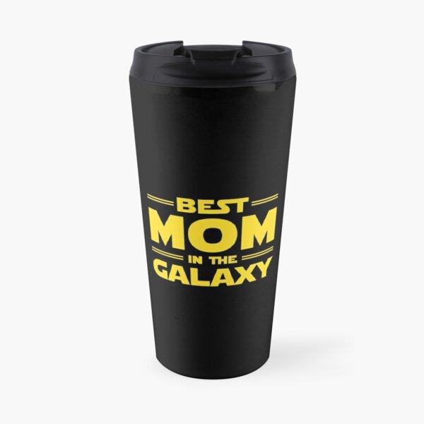 Best Mom in The Galaxy Travel Mug