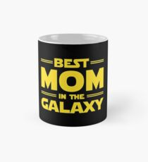 Best Mom in The Galaxy Classic Mug