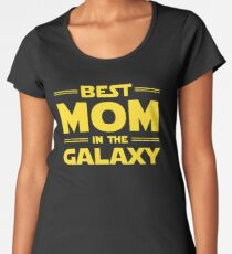 Best Mom in The Galaxy Women's Premium T-Shirt