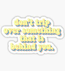 Inspirational sticker Sticker