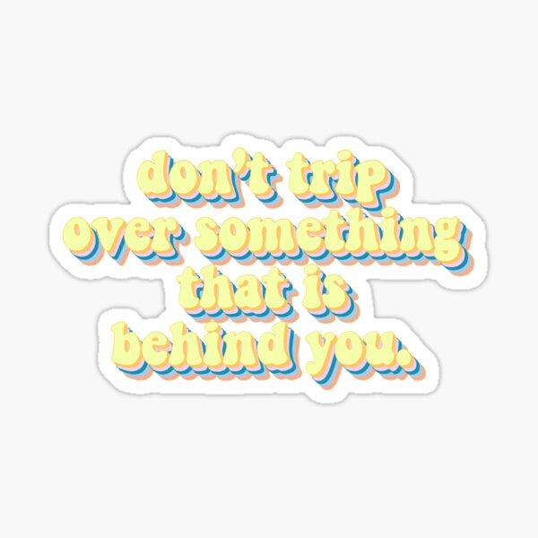 Inspirational sticker Sticker