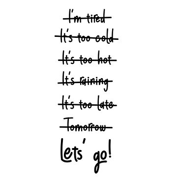 """Let's Go"" motivational motto! by Kaiser-Designs"