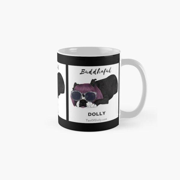 Buddhaful Dolly - Cafe Macchiato  Classic Mug