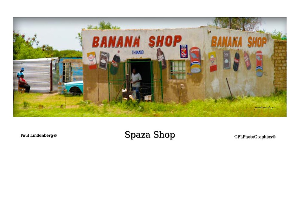 Spaza Shop by Paul Lindenberg