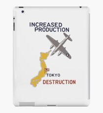 Increased Production Tokyo Destruction -- WW2 Poster iPad Case/Skin