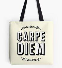 Carpe Diem. Seize The Day! Tote Bag