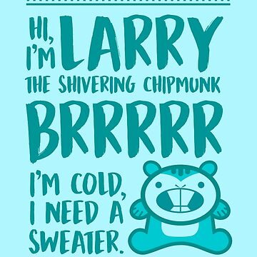Larry The Shivering Chipmunk, Ugly Sweater. The Powerpuff Girls de MarylinRam18