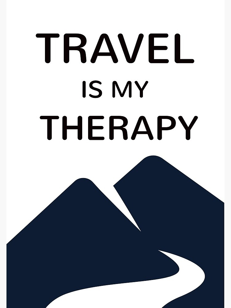 TRAVEL is my therapy by BrightNomad