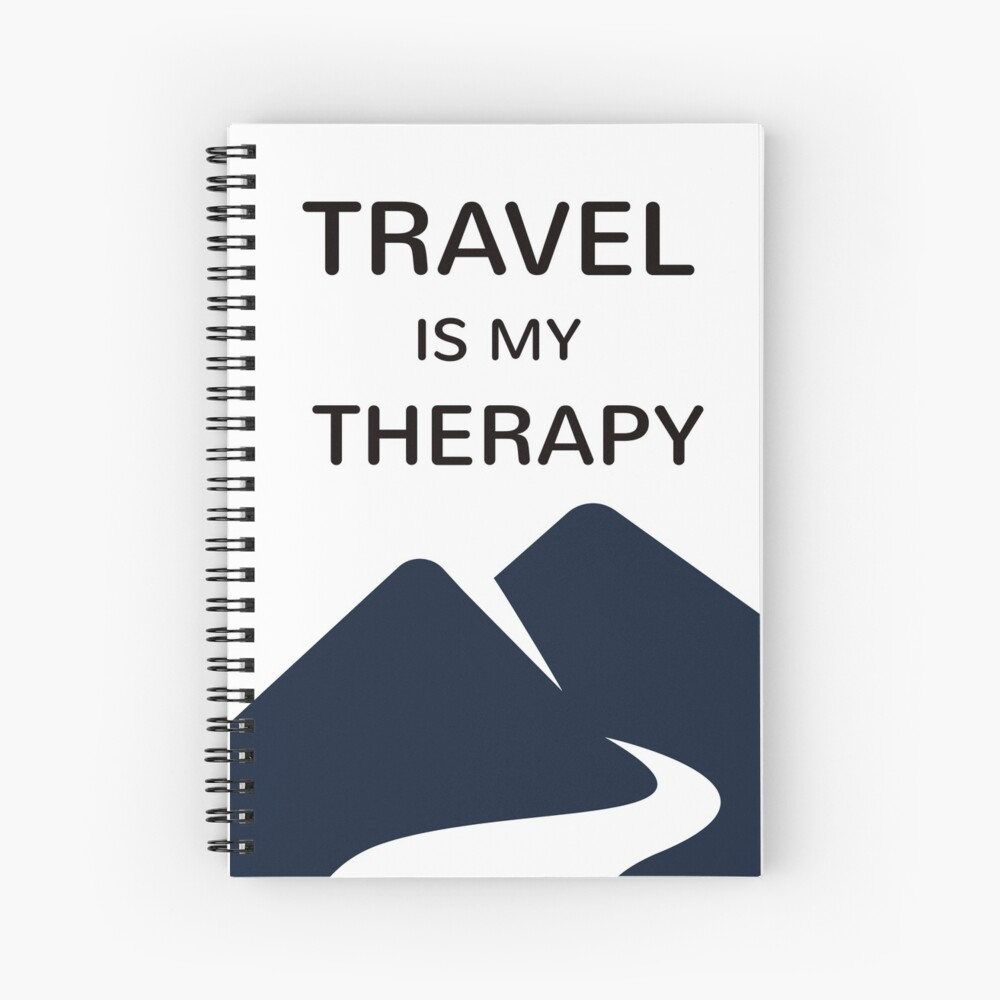 TRAVEL is my therapy Spiral Notebook