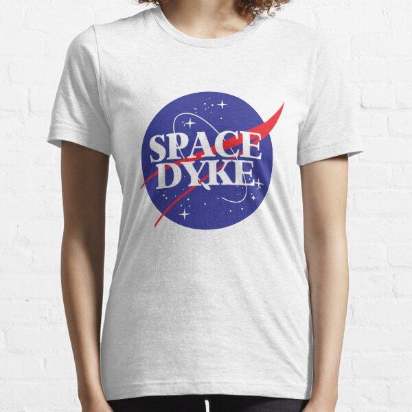 space dyke Essential T-Shirt