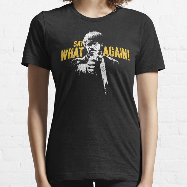 Say What Again! - Jules Winnfield Essential T-Shirt