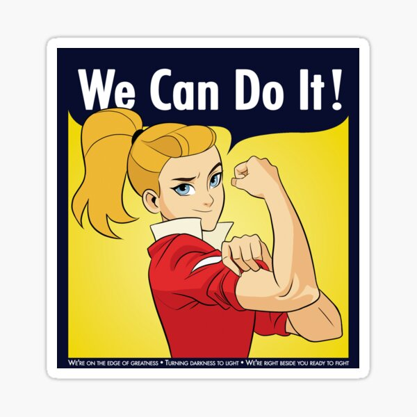 Adora Says We Can Do It! Sticker