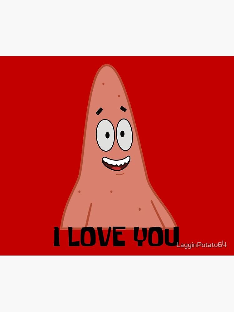 Patrick Loves You by LagginPotato64