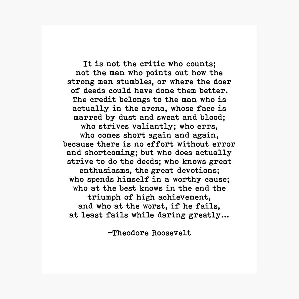 Man In The Arena Theodore Roosevelt Quote Photographic Print