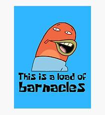 Dies ist eine Last von Barnacles - Spongebob Fotodruck