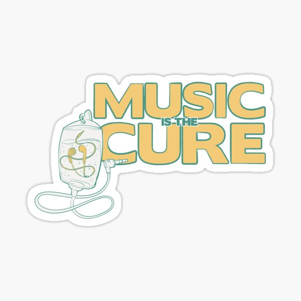 Music is the Cure Sticker