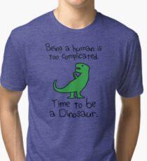 Time To Be A Dinosaur Tri-blend T-Shirt