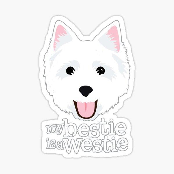 My Bestie is a Westie Sticker
