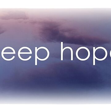 Keep hope by sandraklasson