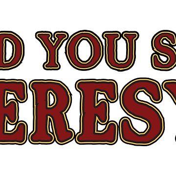 Did you say Heresy? by moombax