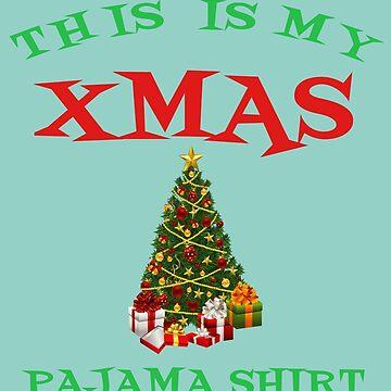 This Is My Xmas Pajama Shirt Cute Christmas Tree T-Shirt by Klimentina