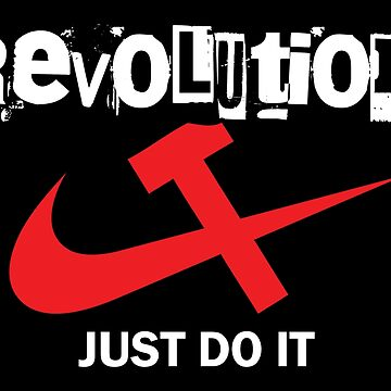 Revolution Just Do It by EddieBalevo
