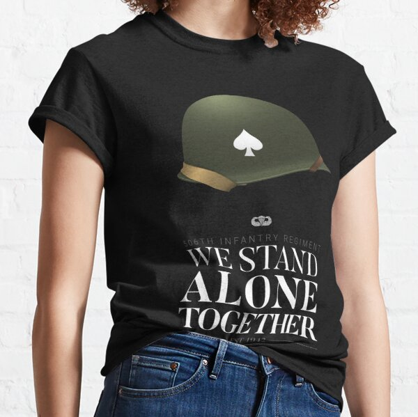 506th Parachute Infantry - We Stand Alone Together Classic T-Shirt