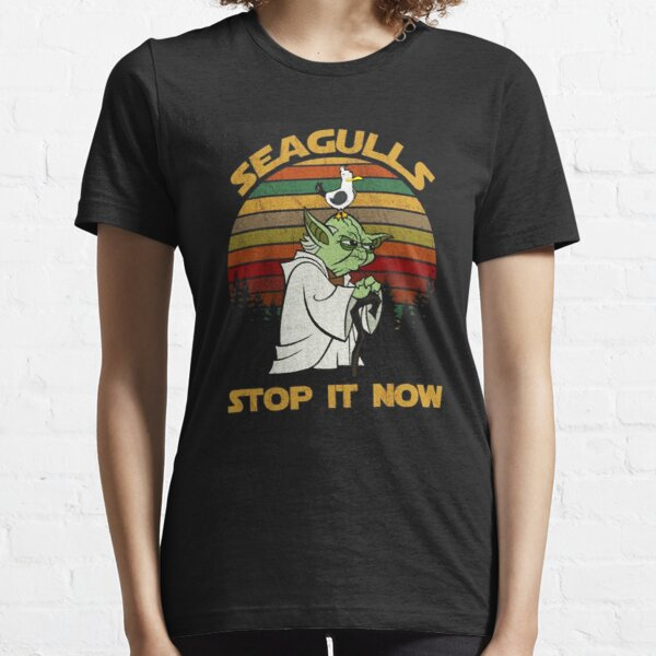 SEAGULLS STOP IT NOW Essential T-Shirt