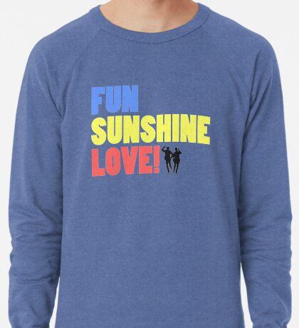 Bring Me Sunshine... Lightweight Sweatshirt