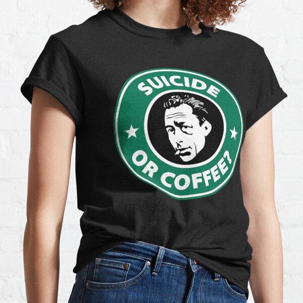 Albert Camus - Suicide Or Coffee Classic T-Shirt