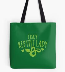 Crazy Reptile lady (SNAKE) Tote Bag