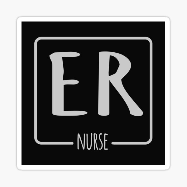 ER Nurse Gift For Emergency Room Nurse Sticker