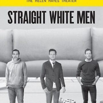 Straight White Men Playbill  by sburns35